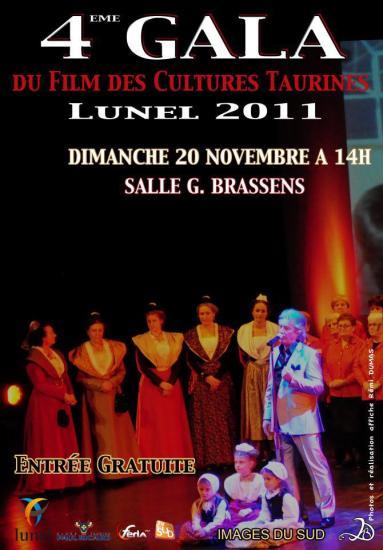 4eme GALA des Cultures Taurines LUNEL 2011 dimanche 20 novembre 14 heures Salle G.BRASSENS