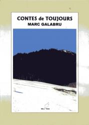 CONTES de TOUJOURS MARC GALABRU