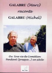 GALABRU Marc raconte GALABRU Michel